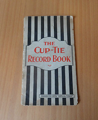 "The Cup-Tie Record Book-Presented With ""topical Times""-1930/1931"
