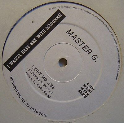 """MASTER G I wanna have sex with madonna 12"""" 45 FRANCE 1992 TECHNO"""