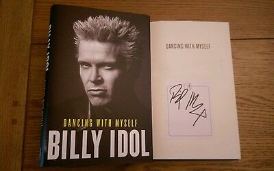 Dancing with myself SIGNED Billy Idol Autobiography Book Hardback  2014 1st/6th