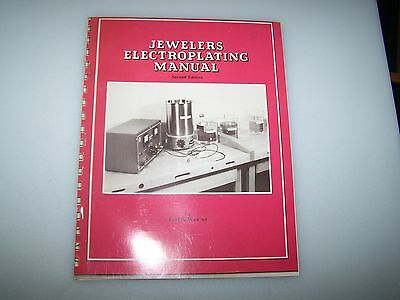 JEWELERS ELECTROPLATING Manual BY EARL WEAVER