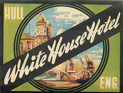 White House Hotel ~HULL ENGLAND~ Colorful Old Luggage Label, c. 1955