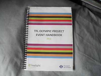 TFL OLYMPiC PROJECT EVENT HANDBOOK - 2012 OLYMPiCS LONDON - LiMELiGHT SPRORTS