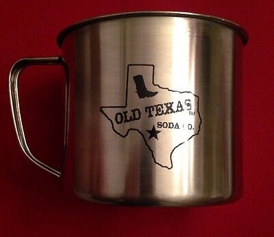 STAINLESS Steel OLD TEXAS SODA CO. CUP/MUG