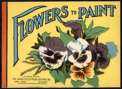 "UNCOLORED ""Flowers to Paint"" #63E Saalfield 1910 (2774)"
