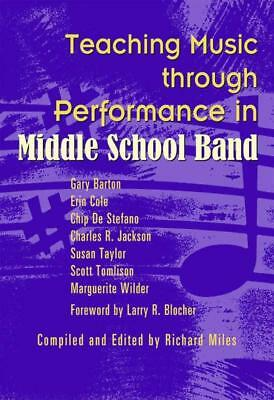 Teaching Music Through Performance Middle School Band
