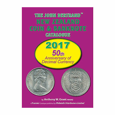 2017 Edition - The John Bertrand New Zealand Coin and Banknote Catalogue