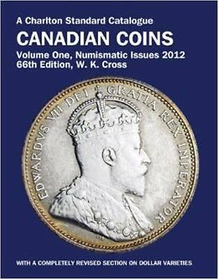 2012 CHARLTON Canadian Coins Book 66th Edition W.K. Cross