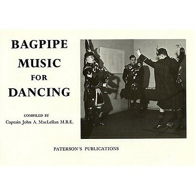Captain John A. MacLellan: Bagpipe Music For Dancing. Bagpipes Sheet Music