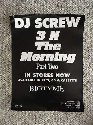 Official DJ SCREW promo Poster From Bigtyme records 3 N The Mornin' Part 2