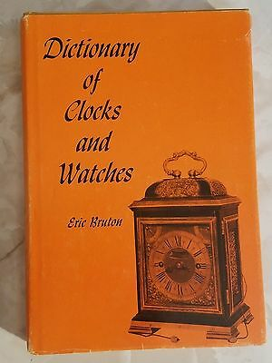 Dictionary of Clocks and Watches 1963 HCDJ Book Eric Bruton ILLUSTRATED