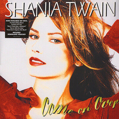 Shania Twain - Come On Over - Sealed 180g Vinyl LP Man I Feel Like A Woman When
