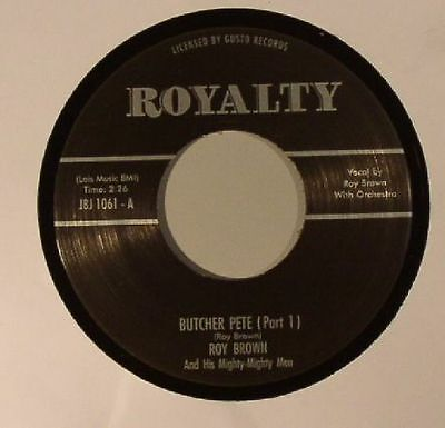 "BROWN, Roy & HIS MIGHTY MEN - Butcher Pete Part I & II - Vinyl (7"")"