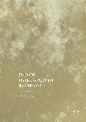 End of Hyper Growth in China?, Jun Zhang
