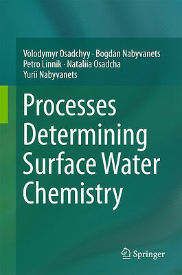 Processes Determining Surface Water Chemistry, Volodymyr Osadchyy