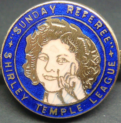 SUNDAY REFEREE SHIRLEY TEMPLE LEAGUE Very rare badge Brooch pin In gilt 26mm Dia