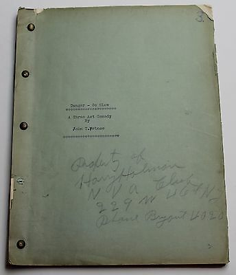 Danger Go Slow * 1940's Three Act Comedy Play Script, Written by John T. Prince