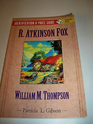 R. Atkinson Fox & William M. Thompson : Identification & Price Guide~1st Edition