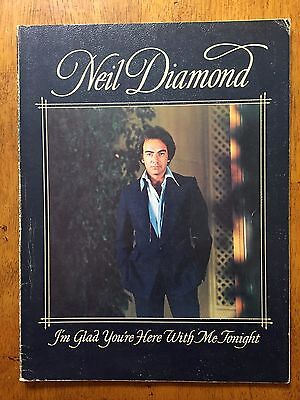 Neil Diamond I'm Glad you're here with me Tonight music song book 1979 RARE