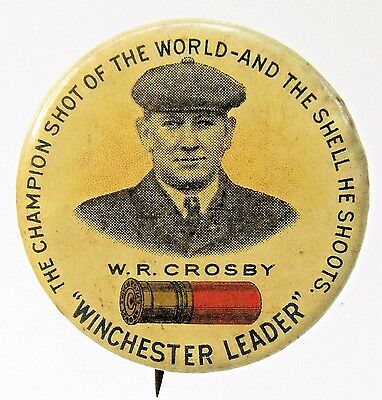 rare circa 1900 W.R. CROSBY WINCHESTER LEADER Shotgun Shells pinback button