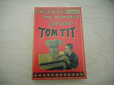 Tom Tit (Arthur Good): Science is Fun: 100 experiments - new book
