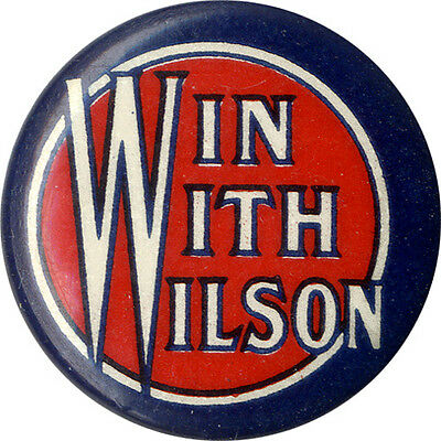 Scarce 1912 Election WIN WITH Woodrow WILSON Slogan Button