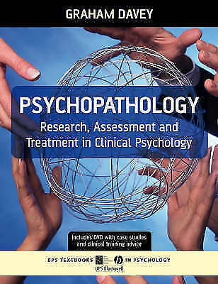 Psychopathology: Research, Assessment and Treatment in Clinical Psychology (Bps