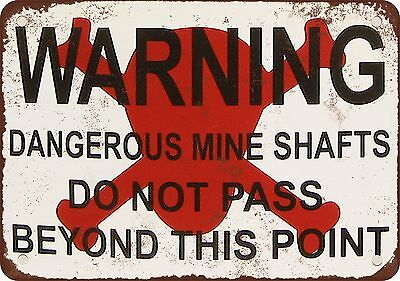 "7"" x 10"" Metal Sign - Warning Dangerous Mine Shafts - Vintage Look Reproduction"