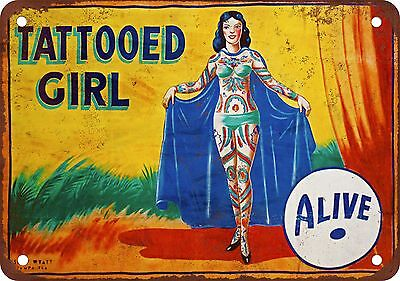 "7"" x 10"" Metal Sign - Carnival Midway Tattooed Girl Alive - Vintage Look Reprodu"