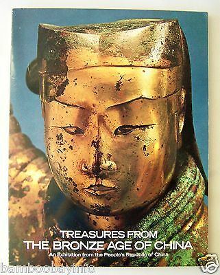 TREASURES FROM THE BRONZE AGE OF CHINA Exhibition fr. People's Republic of China