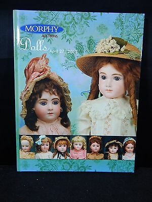 Morphy Auction Catalog Dolls April 27, 2013 BRAND NEW