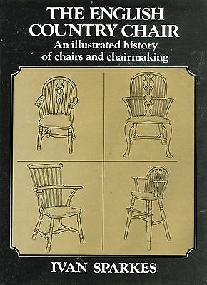 Antique English Country Chairs - History Techniques of Manufacturing / Book
