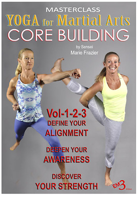 Yoga for Martial Artists: Core Building by Sensei Marie Frazier