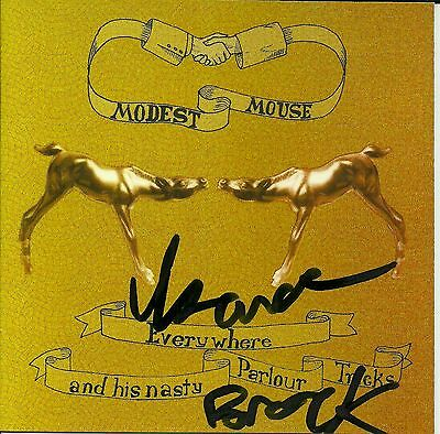 Isaac Brock signed Modest Mouse Everywhere and His Nasty Parlour Tricks cd