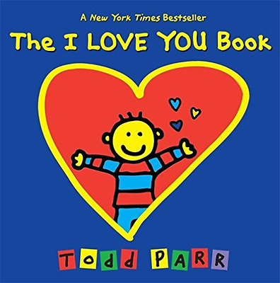 `Parr, Todd`-The I Love You Book  (US IMPORT)  BOOK NEW