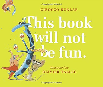 Dunlap Cirocco/ Tallec Oliv...-This Book Will Not Be Fun  (US IMPORT)  HBOOK NEW