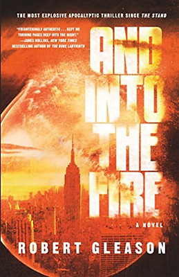 Gleason Robert-And Into The Fire  (US IMPORT)  HBOOK NEW