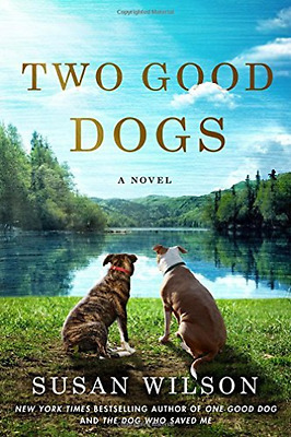 Wilson Susan-Two Good Dogs  (US IMPORT)  HBOOK NEW