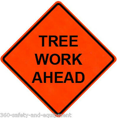 """Tree Work Ahead 48"""" X 48"""" Vinyl Fluorescent Roll Up Sign With Ribs"""