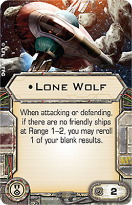 X-wing miniatures game upgrade card - Lone Wolf - Elite Pilot Talent EPT
