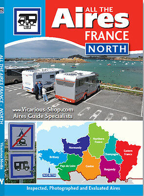All the Aires France North & South Motorhome campervan wild camping Vicarious