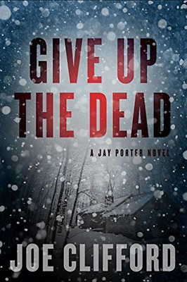 Clifford Joe-Give Up The Dead  (US IMPORT)  HBOOK NEW