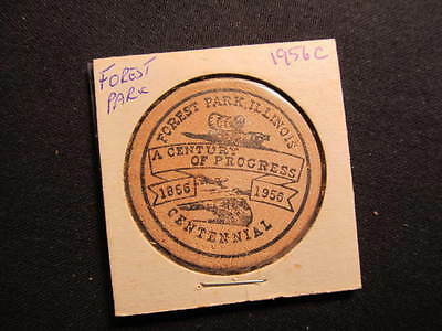 1956 Forest Park, Illinois Wooden Nickel token - Forest Park 100th Wooden Coin