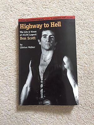 Highway to Hell Life & Times of AC/DC Legend Bon Scott Clinton Walker Biography