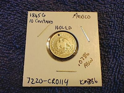 Mexican 2nd Empire Maximilian 1865 HOLED 10 Centavos -Silver