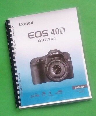 canon eos 40d camera 196 page color laser printed owners manual rh picclick com Pictures Sample EOS-40D EOS 50D