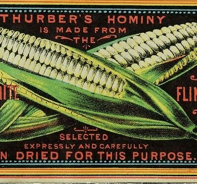 1870's Thurber's Hominy Choicest White Flint Corn Graphic Trade Card F73