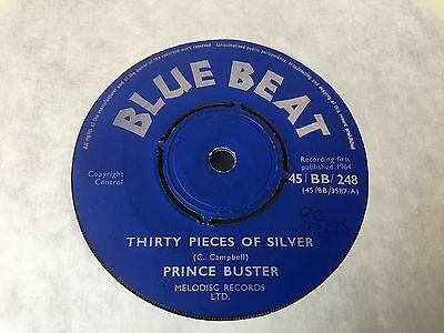 "Prince Buster 7""  'thirty Pieces Of Silver'  (Blue Beat)"