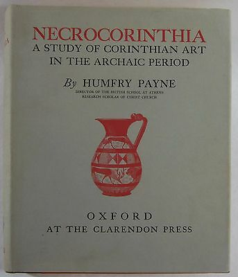 Ancient Greek Corinthian Pottery Necrocorinthia Archaic Period Payne 1st DJ 1931