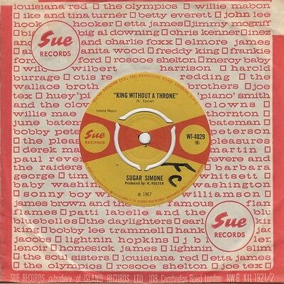 Sugar Simone - King Without A Throne / Suddenly - Sue WI-4029 - Northern Soul Cr