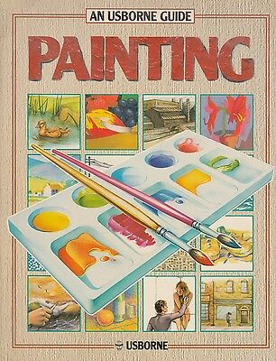 Painting -  An Usborne Guide von Patience Foster